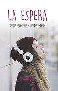 La Espera - Claudia Andrade Camila Valenzuela - Montena