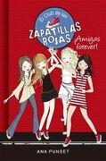 Amigas Forever! - Punset Ana - Montena
