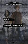 TuYYo,AquiYAhora (libro en Español, Formato, Páginas: Rústica, Isbn: 9789569476259) - Jay Asher - Nube De Tinta