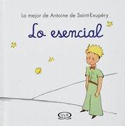 Lo Esencial - Antoine De Saint-Exupery - V & R  Editoras