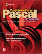 Programación en Pascal, 4ª ed. - Luis Joyanes Aguilar - Mcgraw-Hill / Interamericana De España, S.A.