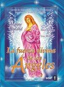 La Fuerza Divina De Los Angeles - Jeanne Ruland - edaf