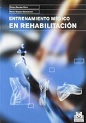 Entrenamiento Medico en Rehabilitacion - Hans-Georg Horn,Hans-Jürgen Steinmann - Paidotribo