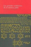 Las Grandes Tendencias de la Mistica Judia - Gershom Scholem - Siruela