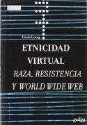 Etnicidad Virtual - Linda Leung - Gedisa