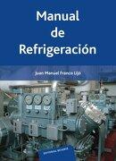 Manual de Refrigeracion - Juan Manuel Franco Lijo - Reverte