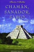 Chaman, Sanador, Sabio - Alberto Villoldo - Obelisco