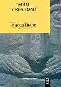 Mito y Realidad - Mircea Eliade - Labor Publications Inc