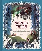 Nordic Tales: Folktales From Norway, Sweden, Finland, Iceland, and Denmark (libro en Inglés)