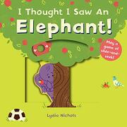 I Thought i saw an Elephant! (libro en Inglés)