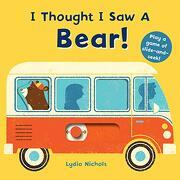 I Thought i saw a Bear! (libro en Inglés)