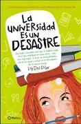 La Universidad es un Desastre - Lily del Pilar - Planeta