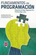 Fundamentos de Programacion. Diagramas de Flujo, Diagramas N-S, Pseudo - Jose Alfredo Jimenez Murillo - Alfaomega