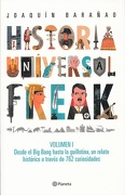 Historia Universal Freak Vol. 1 - JosÉ JoaquÍN BaraÑAo - Planeta