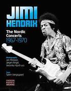 Jimi Hendrix: The Nordic Concerts 1967-1970 (Unseen Nordic Archives) (libro en Inglés)
