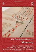 The Routledge History of Monarchy (Routledge Histories) (libro en Inglés)