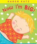 Now i'm Big! (Classic Board Books) (libro en Inglés)