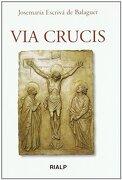 Via Crucis - Santo Josemaría Escrivá De Balaguer - Rialp