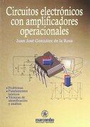 Circuitos Electrónicos con Amplificadores Operacionales - Juan José González De La Rosa,Otros - Marcombo