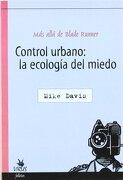 Control Urbano la Ecologia del Miedo - Mike Davis - Virus Editorial