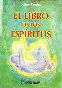 El Libro de los Espiritus - Allan Kardec - Humanitas
