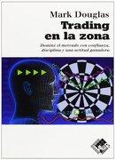 Trading en la Zona - Mark Douglas - Netbiblo