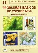 Problemas Básicos de Topografía - Carlos Muñoz San Emeterio - Bellisco Ediciones