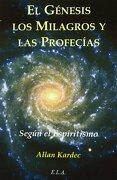 El Génesis Según el Espiritismo - Allan Kardec - Ediciones Libreria Argentina