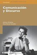 Comunicación y Discurso - Adriana Gil Juárez,Anna Vitores González - Editorial Uoc