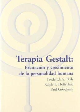 portada Terapia Gestalt: Excitacion y Crecimiento de la Personalidad Huma na