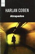 Atrapados - Harlan Coben - Rba Libros