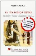 Ya no Somos Niñas - Vicente Marco Aguilar - Premium Editorial