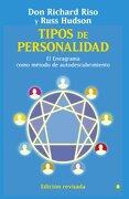 Tipos de Personalidad: El Eneagrama Como Método de Autodescubrimiento - Don Richard Riso,Russ Hudson - La Esfera De Los Libros