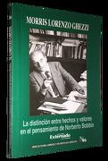 La Distinción Entre Hechos y Valores en el Pensamiento de Norberto Bobbio - Morris Lorenzo Ghezzi - Universidad Externado De Colombia