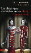 La Chica que Vivio dos Veces (Serie Millennium 6)