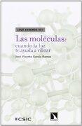 Las Moléculas - José Vicente García Ramos - Los Libros De La Catarata