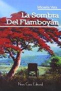 La Sombra del Flamboyán - Micaela Vara - Nova Casa Editorial