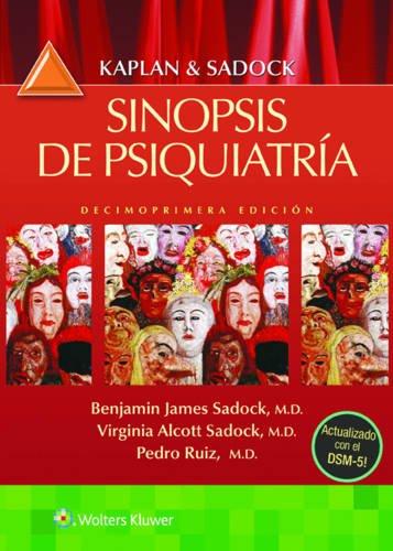 (11ª ed.) kaplan y sadock - sinopsis de psiquiatria benjamin sadock,virginia sadock,pedro ruiz