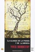 La Alianza de la Poesía y de la Música - Yves Bonnefoy - Arena Libros S.L.