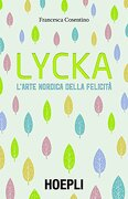 Lycka. L'arte Nordica Della Felicità (libro en Italiano)
