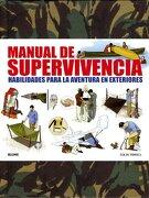 Manual de supervivencia: Habilidades para la aventura en exteriores - Colin Towell - BLUME