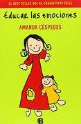 Educar las Emociones - Amanda Cespedes - Ediciones B