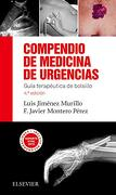 Compendio de Medicina de Urgencias - Luis Jiménez Murillo,Francisco Javier Montero Pérez - French And European Publications Inc
