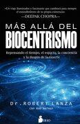 Mas Alla del Biocentrismo - Robert Lanza,Bob Berman - Sirio