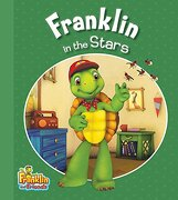 Franklin in the Stars (Franklin and Friends) (libro en Inglés)