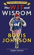The wit and Wisdom of Boris Johnson: 10 Downing Street Edition (libro en Inglés)