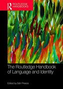 The Routledge Handbook of Language and Identity (Routledge Handbooks in Applied Linguistics) (libro en Inglés)