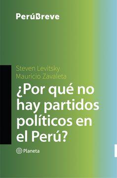 portada Por qué no hay Partidos Políticos en el Perú?