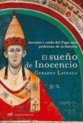 El Sueno de Inocencio (Novela Historica) - Gerardo Laveaga - Booket