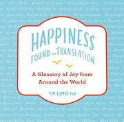Happiness--Found in Translation: A Glossary of joy From Around the World (libro en Inglés)